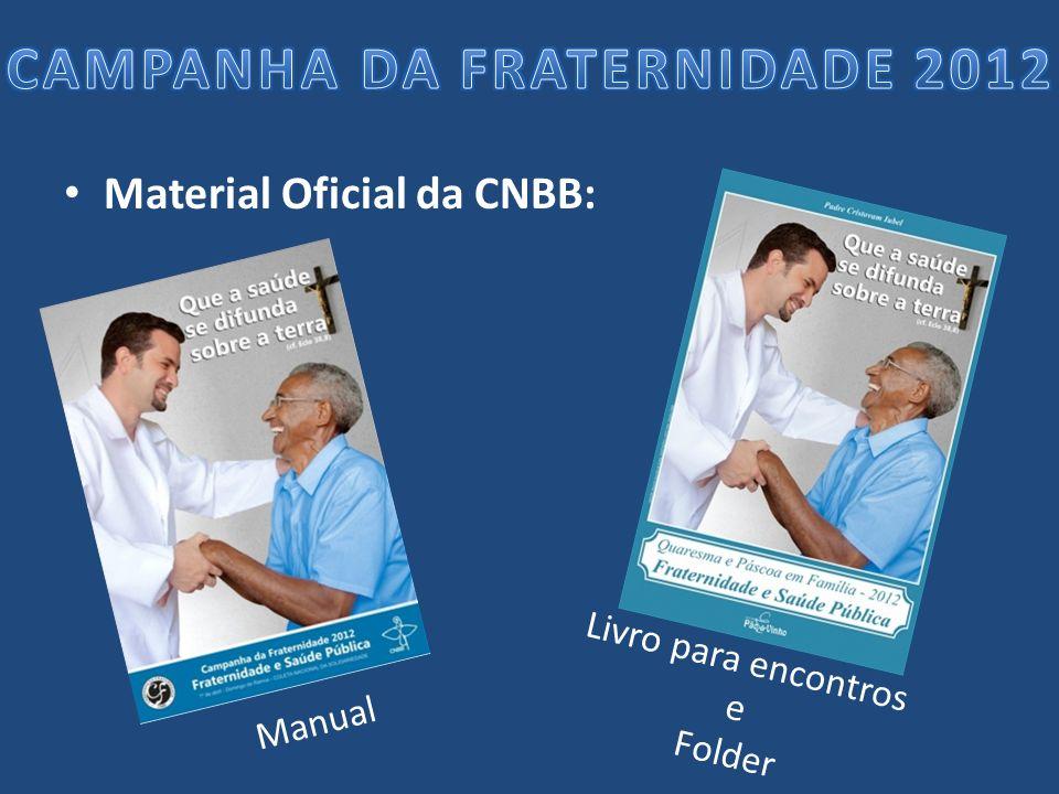 Material Oficial da CNBB: Manual Livro para encontros e Folder