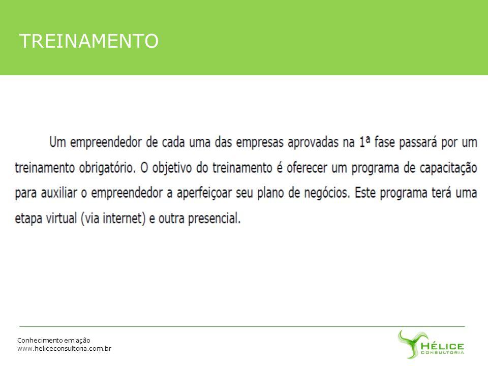Conhecimento em ação www.heliceconsultoria.com.br TREINAMENTO