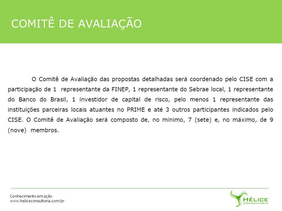 Conhecimento em ação www.heliceconsultoria.com.br COMITÊ DE AVALIAÇÃO