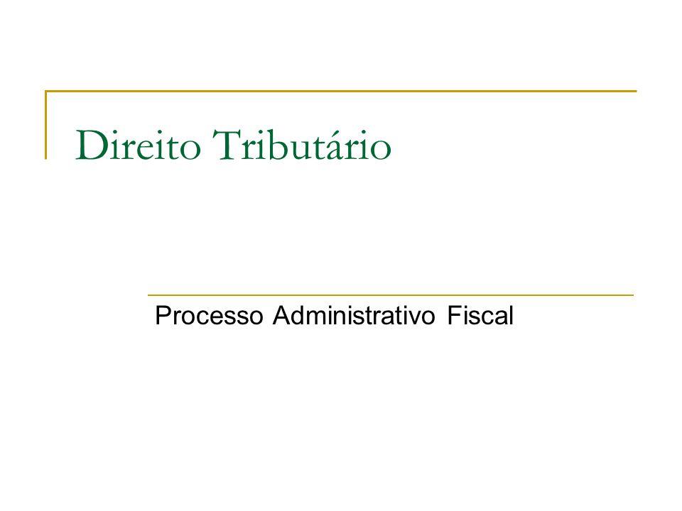 Direito Tributário Processo Administrativo Fiscal