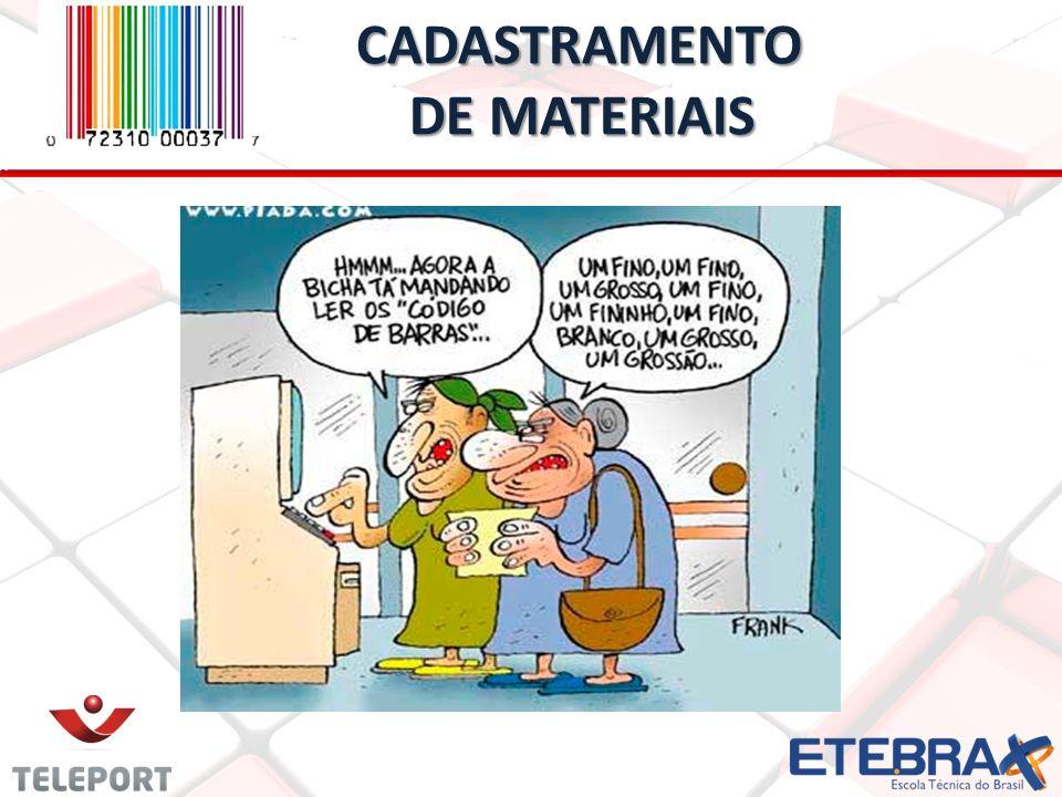 CADASTRAMENTO DE MATERIAIS CADASTRAMENTO DE MATERIAIS
