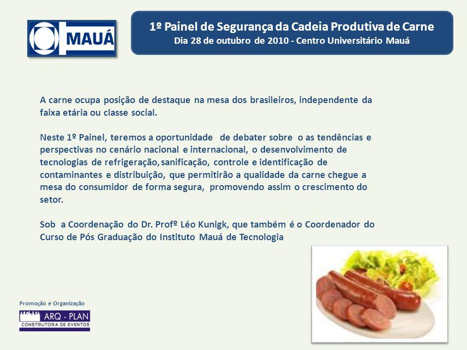 A carne ocupa posição de destaque na mesa dos brasileiros, independente da faixa etária ou classe social.