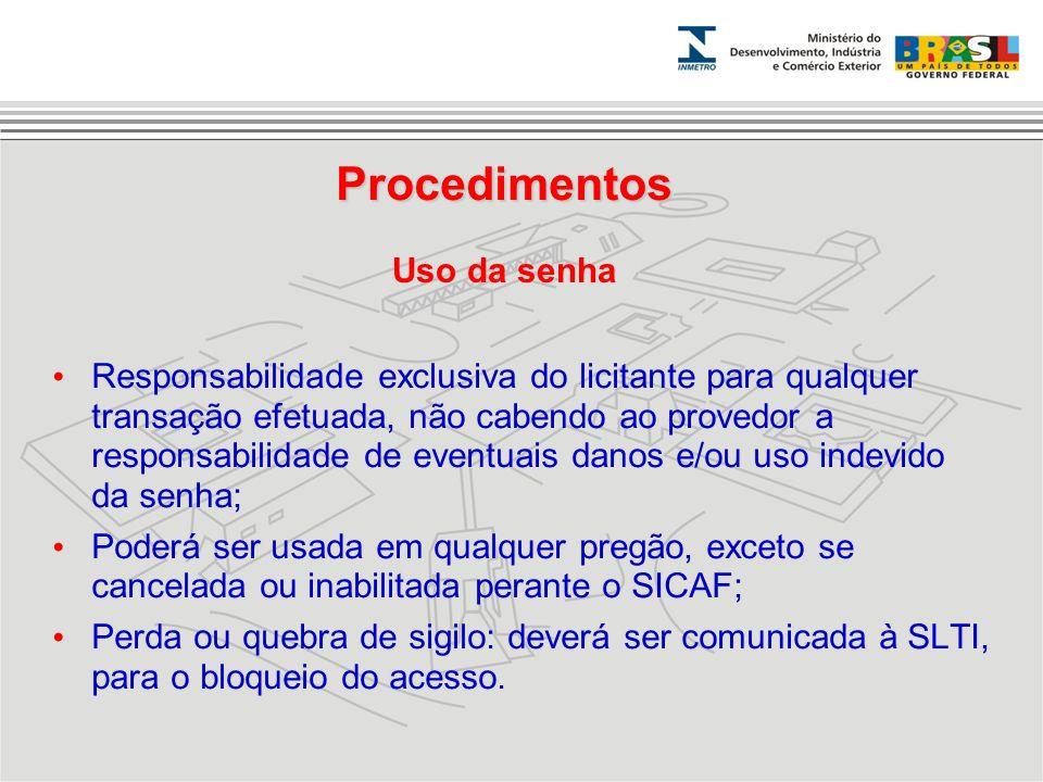 Responsabilidade exclusiva do licitante para qualquer transação efetuada, não cabendo ao provedor a responsabilidade de eventuais danos e/ou uso indev