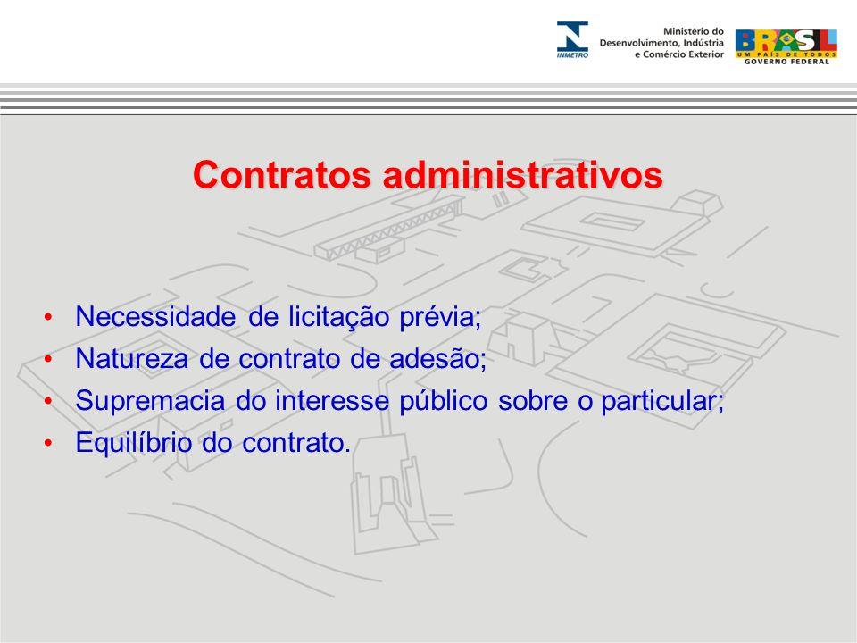 Necessidade de licitação prévia; Natureza de contrato de adesão; Supremacia do interesse público sobre o particular; Equilíbrio do contrato. Contratos