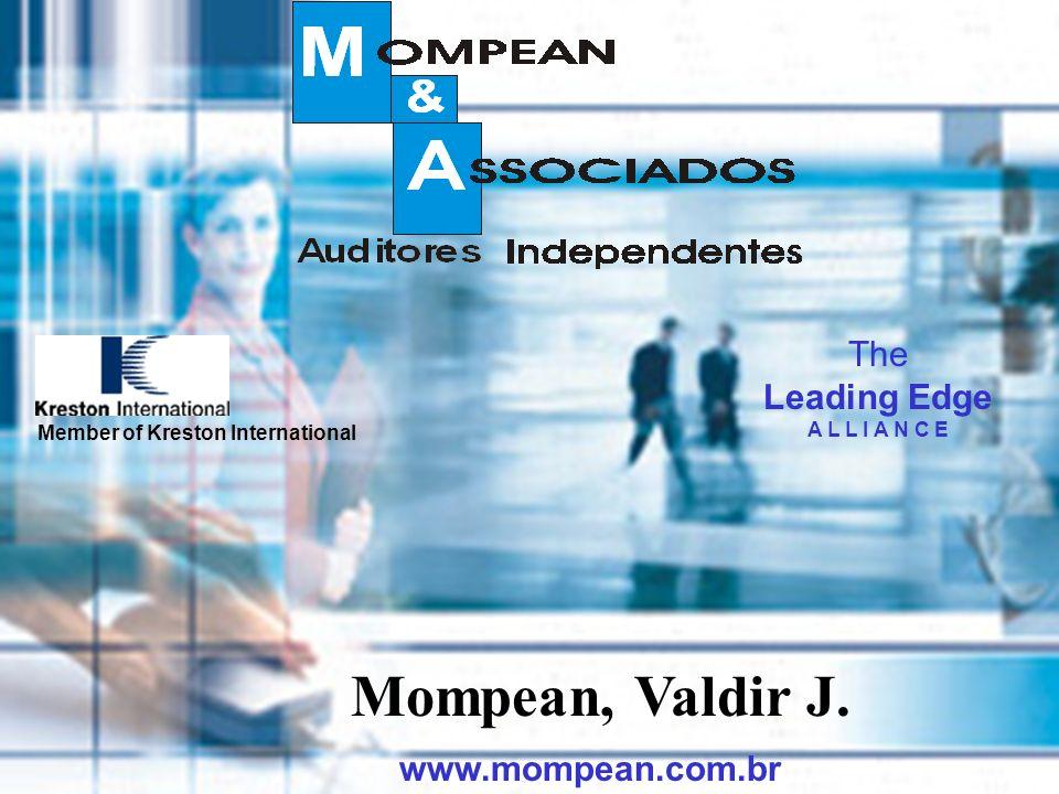 1 The Leading Edge A L L I A N C E Member of Kreston International Mompean, Valdir J. www.mompean.com.br