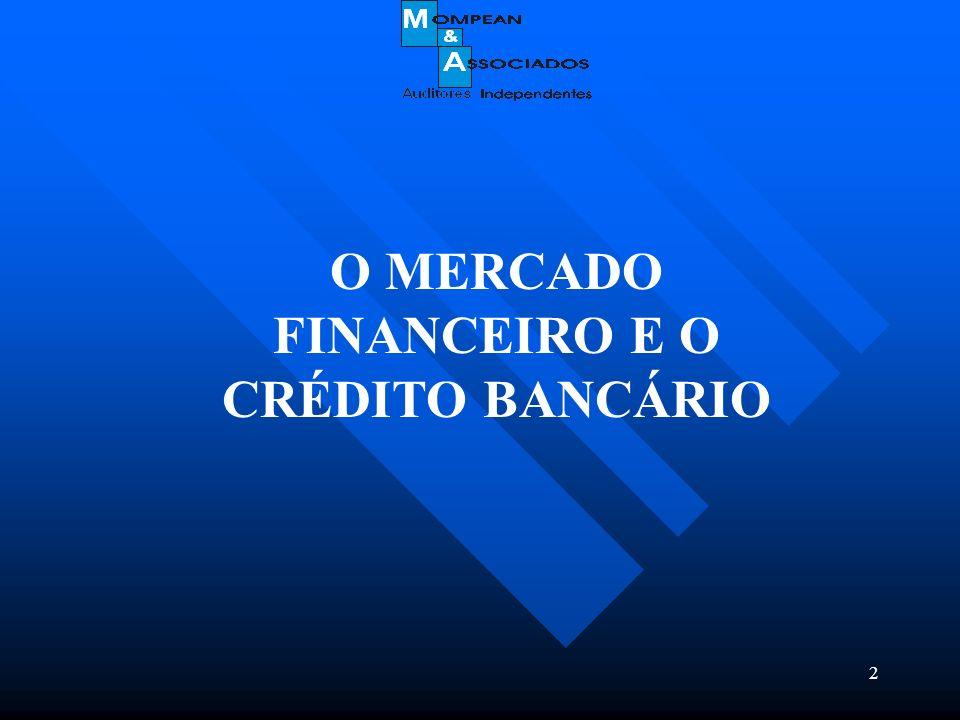 2 O MERCADO FINANCEIRO E O CRÉDITO BANCÁRIO