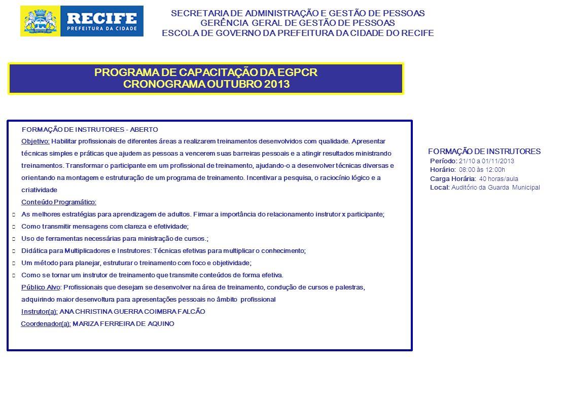 SECRETARIA DE ADMINISTRAÇÃO E GESTÃO DE PESSOAS GERÊNCIA GERAL DE GESTÃO DE PESSOAS ESCOLA DE GOVERNO DA PREFEITURA DA CIDADE DO RECIFE PROGRAMA DE CAPACITAÇÃO DA EGPCR CRONOGRAM OUTUBRO 2013 NORMAS DE ACESSIBILIDADE PARA EDIFICAÇÕES E PASSEIOS PÚBLICOS - FECHADO Objetivo: Sensibilizar os profissionais/cidadãos quanto à importância da acessibilidade às edificações e passeio públicos; Orientar os Servidores para o conhecimento referente às principais normas vigentes para a acessibilidade Conteúdo Programático: Conceitos e objetivos Parâmetros antropométricos Principais normas federais e municipais Condições gerais de acessibilidade: arquitetônica e urbanística Barreiras Acessos e circulação Sinalização Segurança nas calçadas Público Alvo: Gestores, técnicos de nivel superior, fiscais de controle urbano e demais servidores da Prefeitura.