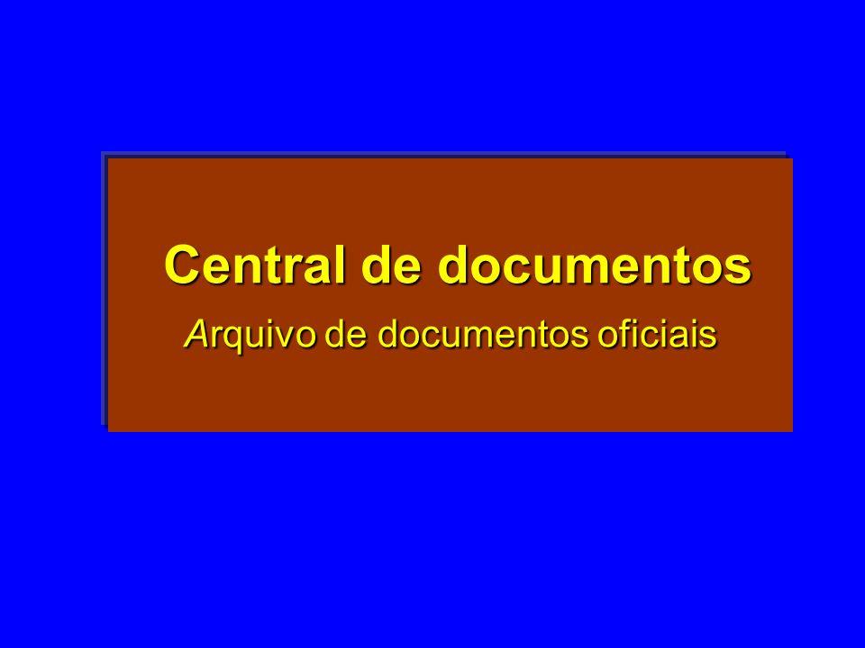 Central de documentos Arquivo de documentos oficiais Central de documentos Arquivo de documentos oficiais