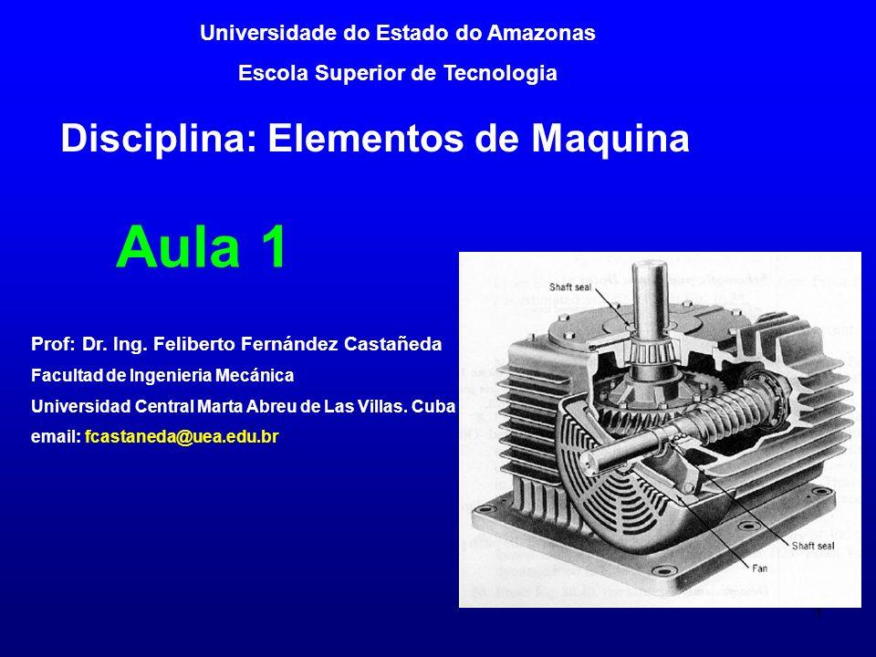 2 Objetivos gerais da disciplina Elementos de Maquina O objetivo desta disciplina é oferecer os conhecimentos fundamentais sobre os esforços atuantes em componentes mecânicos.