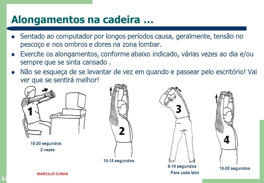 67 Alongamentos na cadeira … Sentado ao computador por longos períodos causa, geralmente, tensão no pescoço e nos ombros e dores na zona lombar.