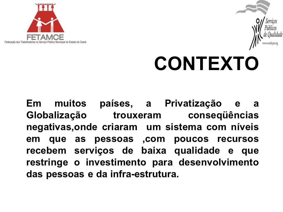 Principais Setores: Água/Saneamento; Energia; Municipais; Saúde; Seguridade Social; Limpeza Urbana