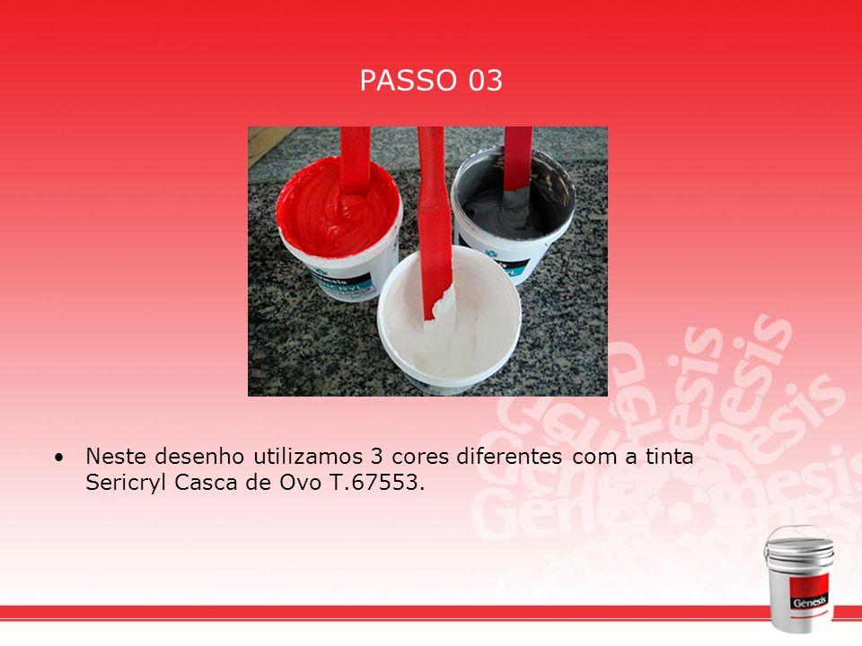 PASSO 03 Neste desenho utilizamos 3 cores diferentes com a tinta Sericryl Casca de Ovo T.67553.