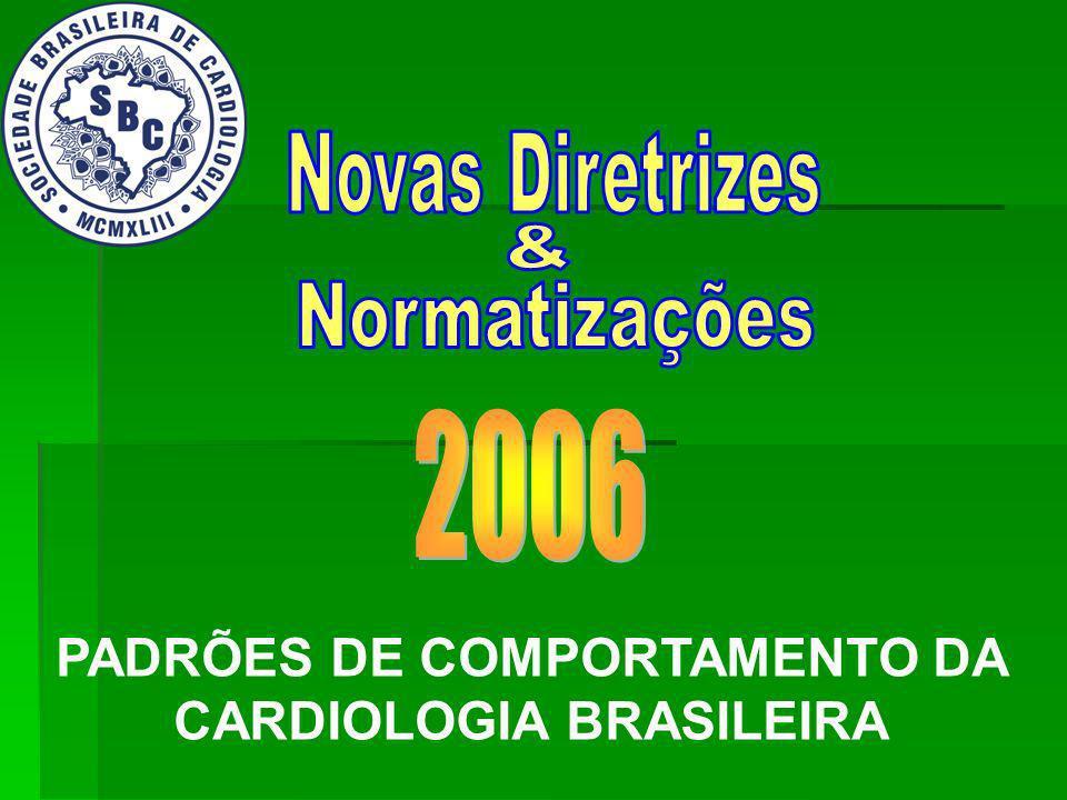 PADRÕES DE COMPORTAMENTO DA CARDIOLOGIA BRASILEIRA