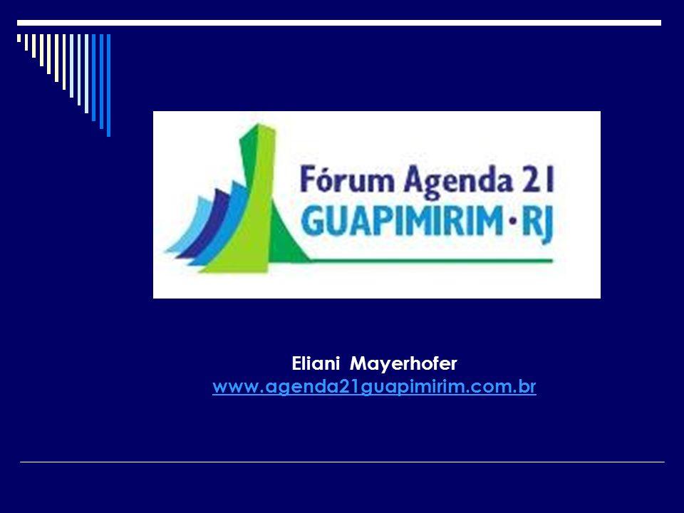 Eliani Mayerhofer www.agenda21guapimirim.com.br