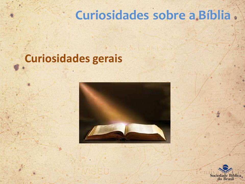 Curiosidades sobre a Bíblia Curiosidades gerais