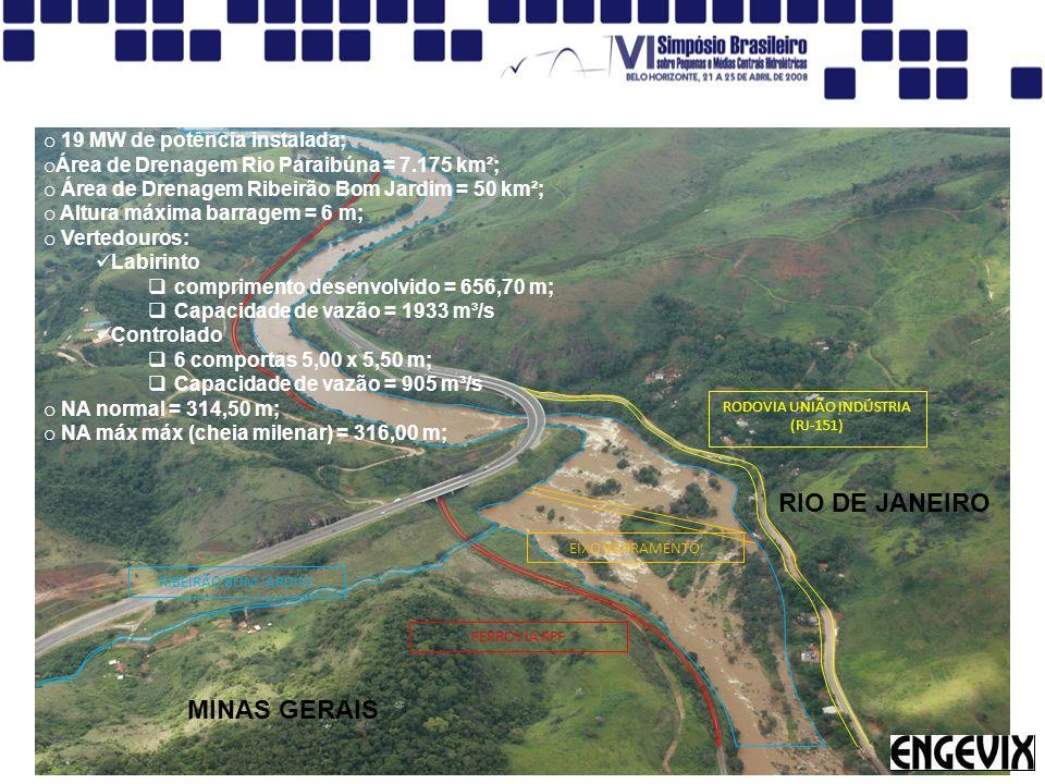RODOVIA UNIÃO INDÚSTRIA (RJ-151) FERROVIA RFF RIBEIRÃO BOM JARDIM EIXO BARRAMENTO RIO DE JANEIRO MINAS GERAIS o 19 MW de potência instalada; o Área de