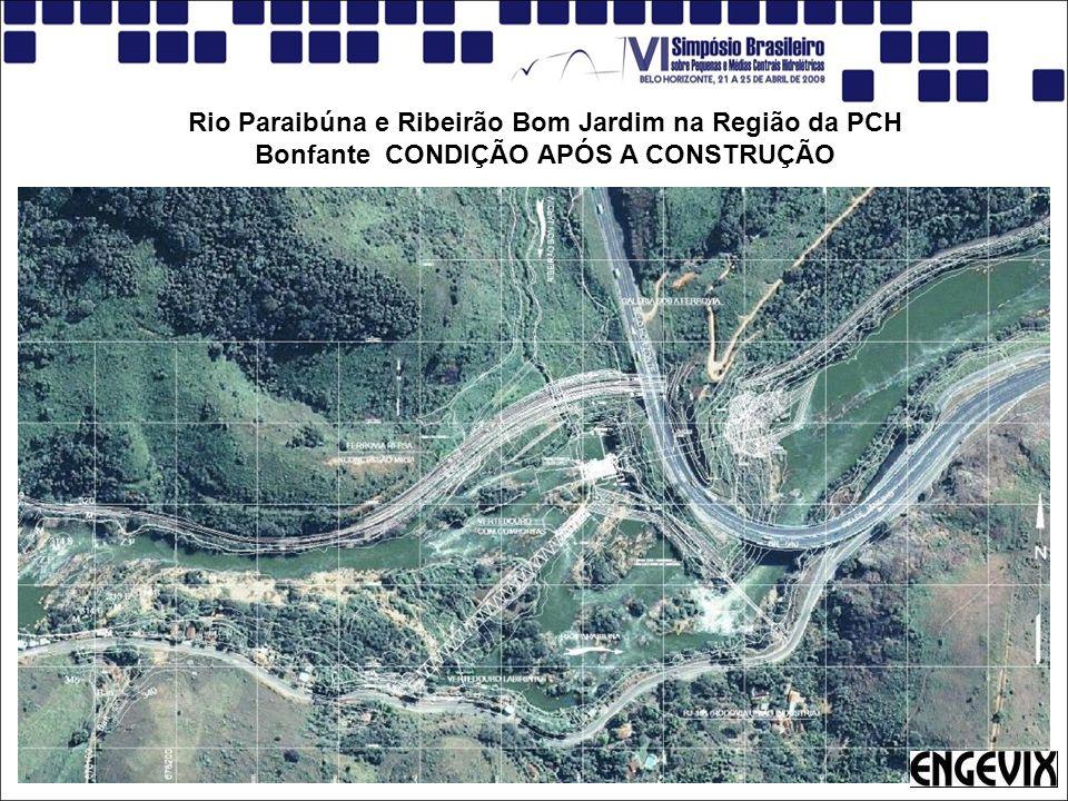 Rio Paraibúna e Ribeirão Bom Jardim na Região da PCH Bonfante CONDIÇÃO APÓS A CONSTRUÇÃO