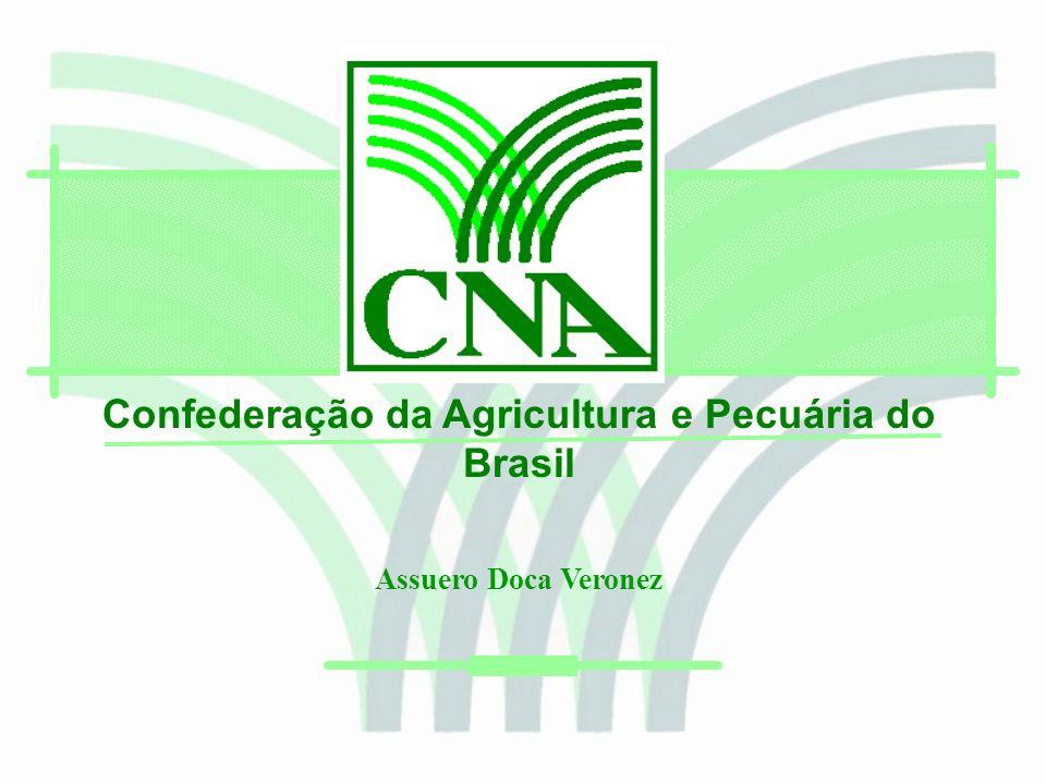 Confederação da Agricultura e Pecuária do Brasil Assuero Doca Veronez