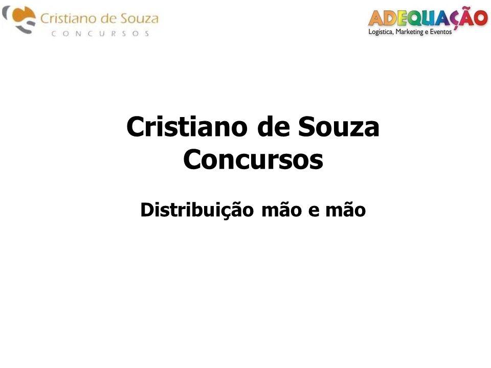 Cristiano de Souza Concursos Distribuição mão e mão