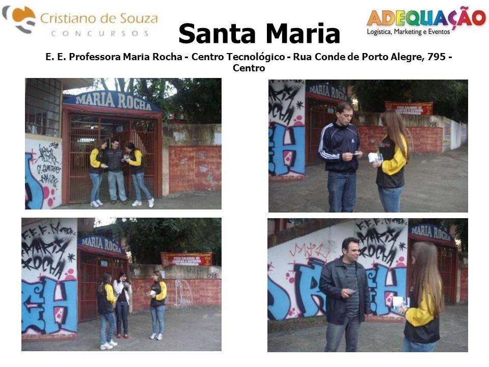 Santa Maria E. E.