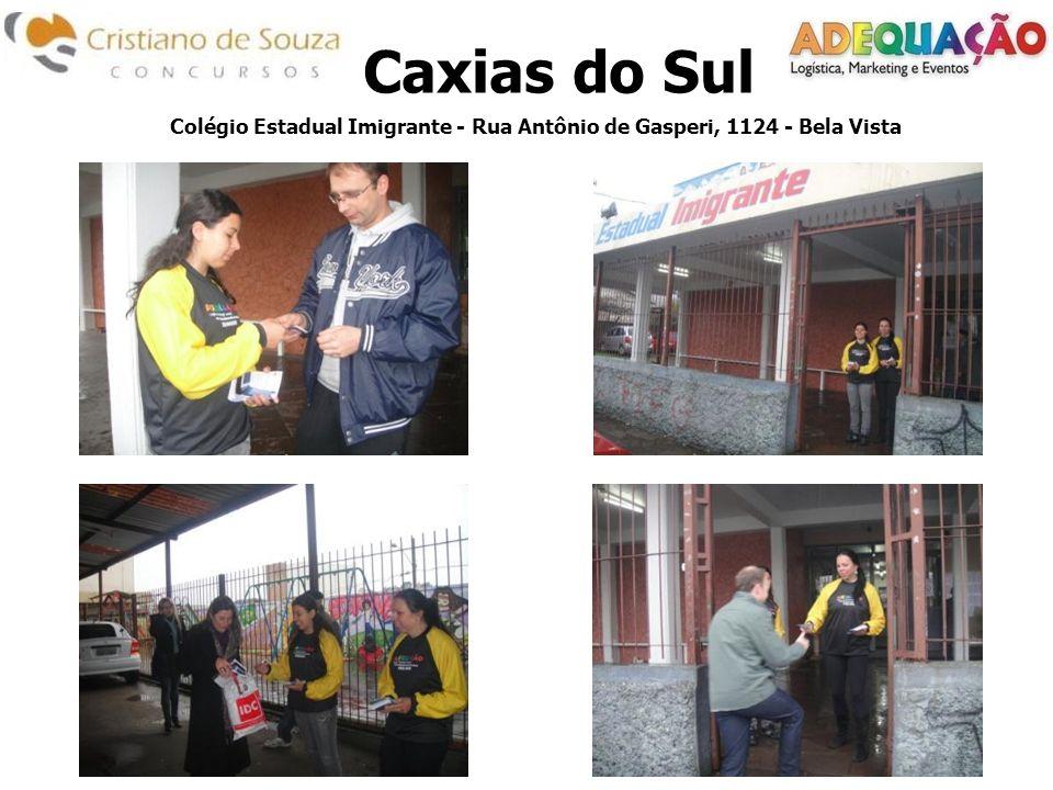 Caxias do Sul Colégio Estadual Imigrante - Rua Antônio de Gasperi, 1124 - Bela Vista
