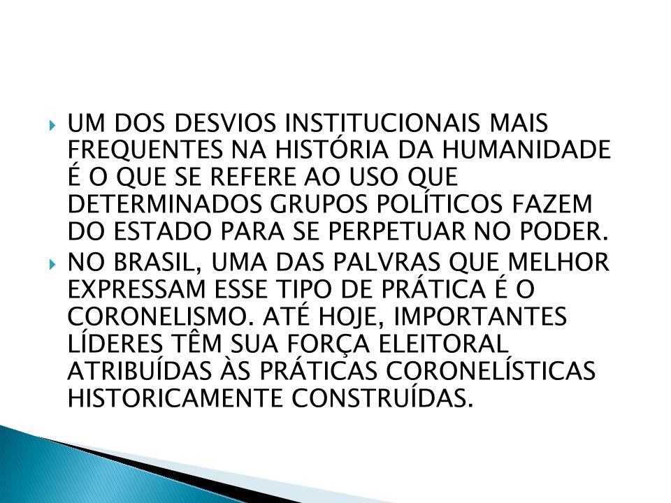A ORIGEM DO CORONELISMO ESTÁ ASSOCIADA Á PRÓPRIA CONSTITUIÇÃO DO ESTADO NACIONAL BRASILEIRO APÓS A INDEPENDÊNCIA POLÍTICA, PROCLAMADA EM 1922; COM O ARGUMENTO DE QUE SERIA NECESSÁRIO GARANTIR A UNIDADE NACIONAL, O IMPERADOR D.