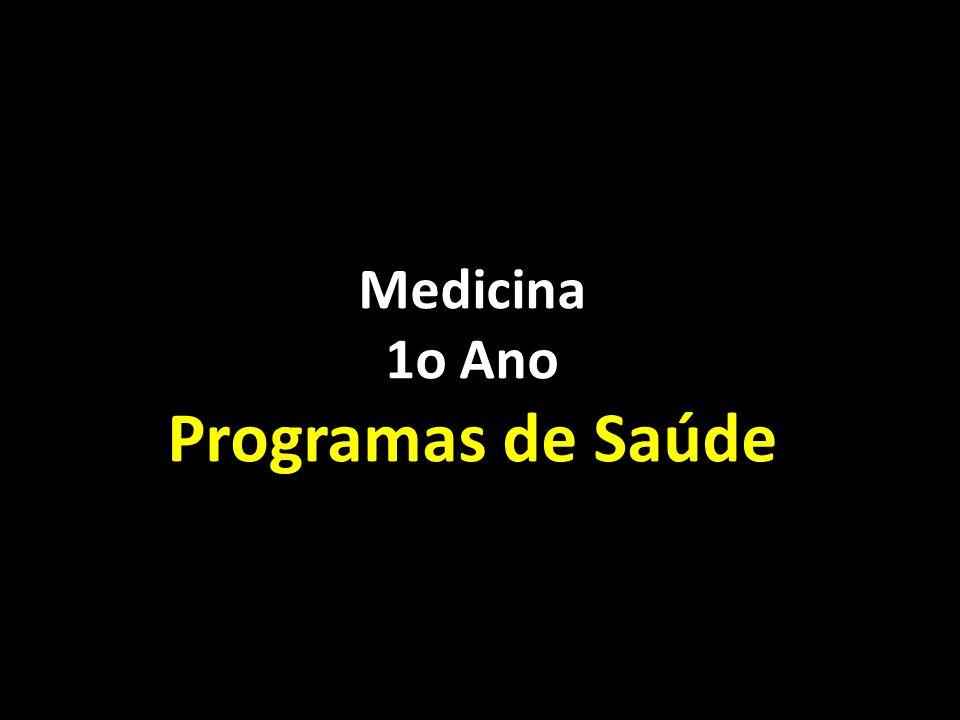 Medicina 1o Ano Programas de Saúde