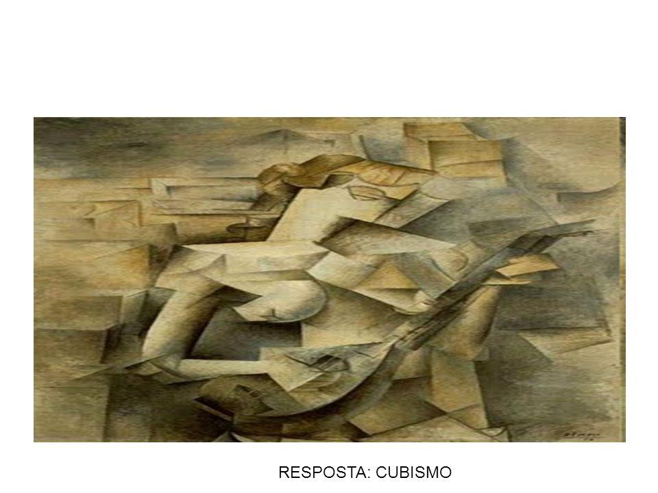 RESPOSTA: CUBISMO