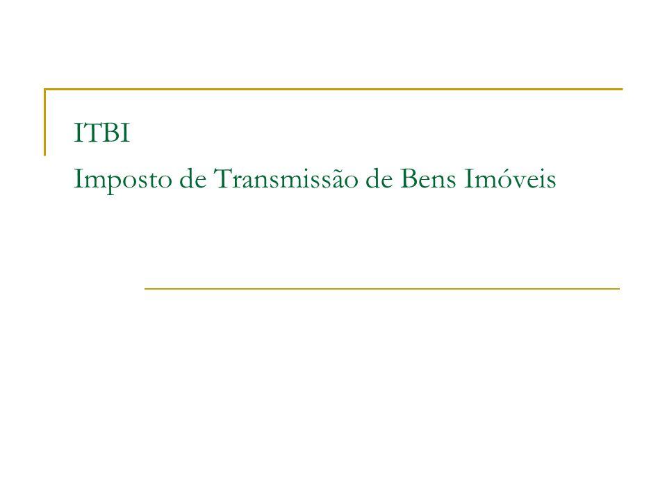 ITBI Imposto de Transmissão de Bens Imóveis
