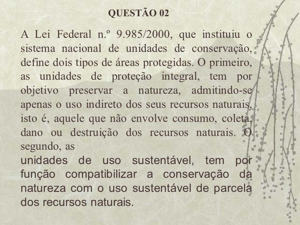 A Lei Federal n.º 9.985/2000, que instituiu o sistema nacional de unidades de conservação, define dois tipos de áreas protegidas. O primeiro, as unida