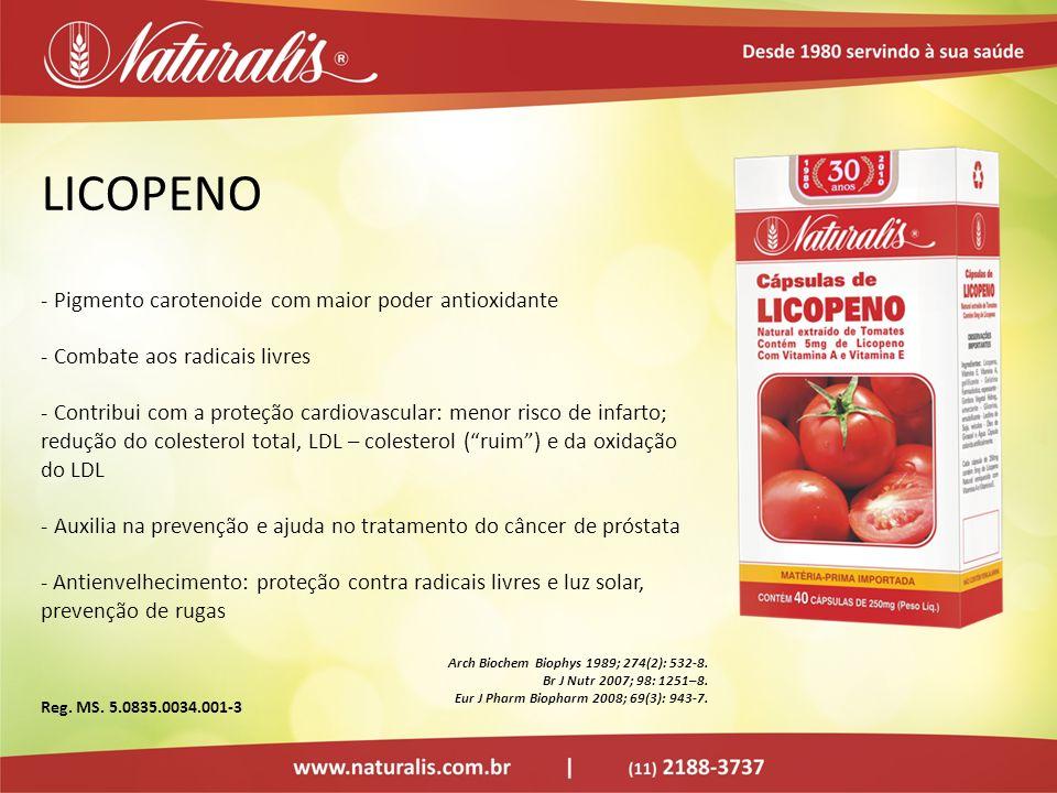 LICOPENO - Pigmento carotenoide com maior poder antioxidante - Combate aos radicais livres - Contribui com a proteção cardiovascular: menor risco de i
