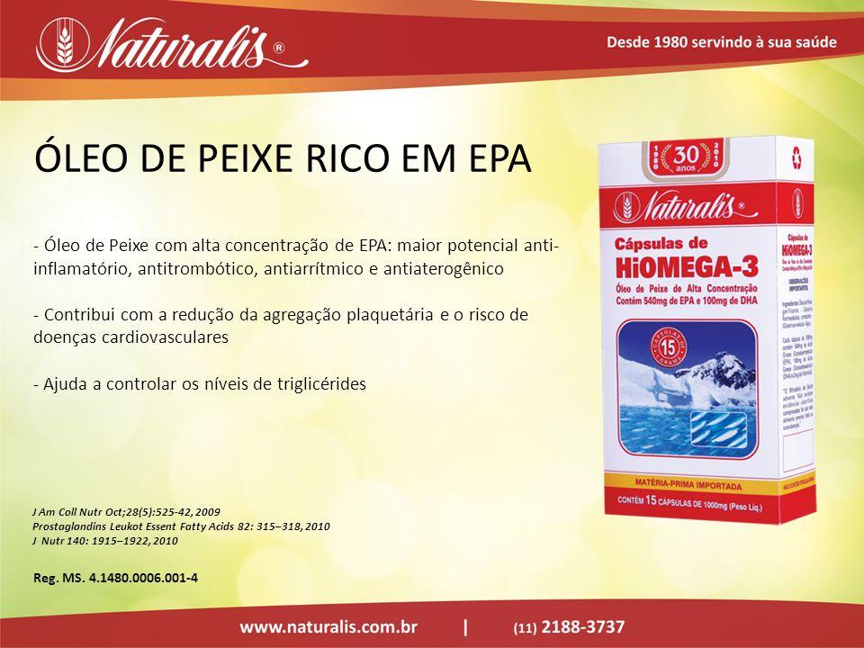 ÓLEO DE PEIXE RICO EM EPA - Óleo de Peixe com alta concentração de EPA: maior potencial anti- inflamatório, antitrombótico, antiarrítmico e antiaterog