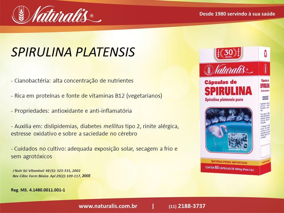 SPIRULINA PLATENSIS - Cianobactéria: alta concentração de nutrientes - Rica em proteínas e fonte de vitaminas B12 (vegetarianos) - Propriedades: antio