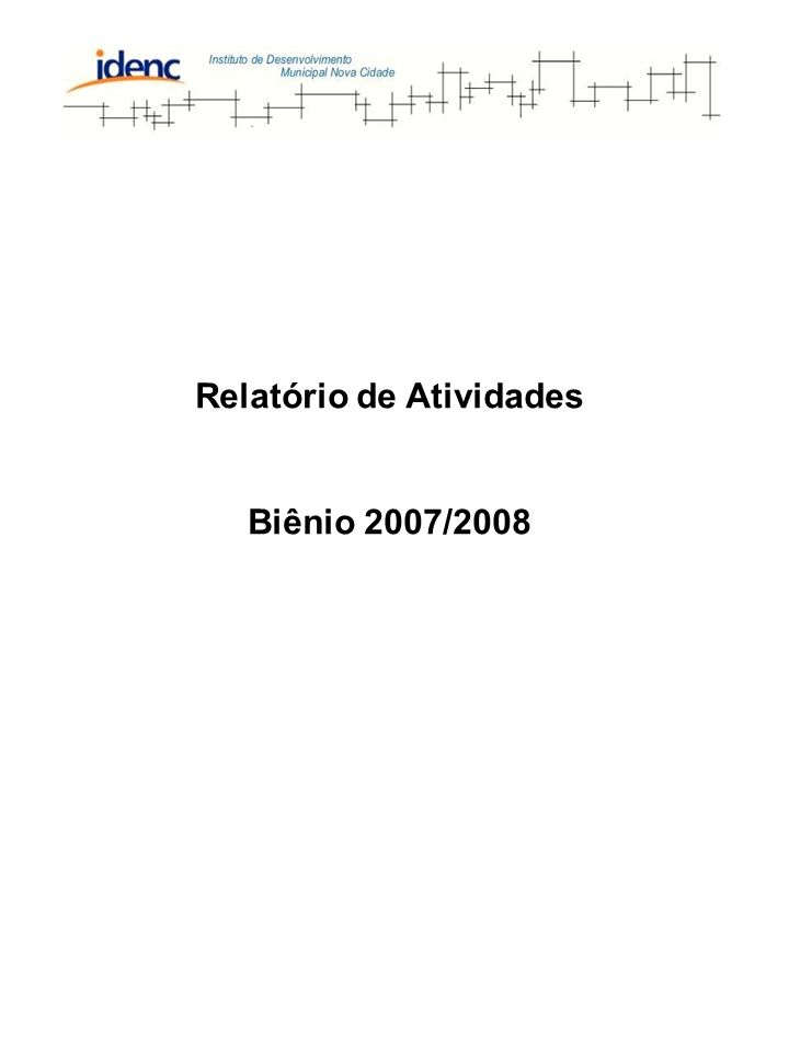Relatório de Atividades Biênio 2007/2008