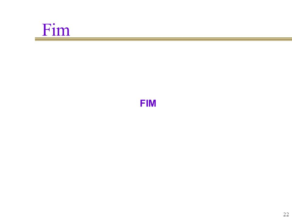 Fim 22 FIM
