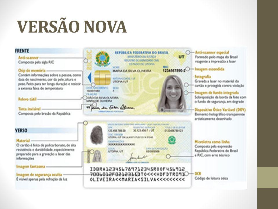 ABRANGÊNCIA A partir deste ano de 2011 RIC (Registro Único de Identidade Civil) Banco de dados nacional Validade território nacional e na América do Sul