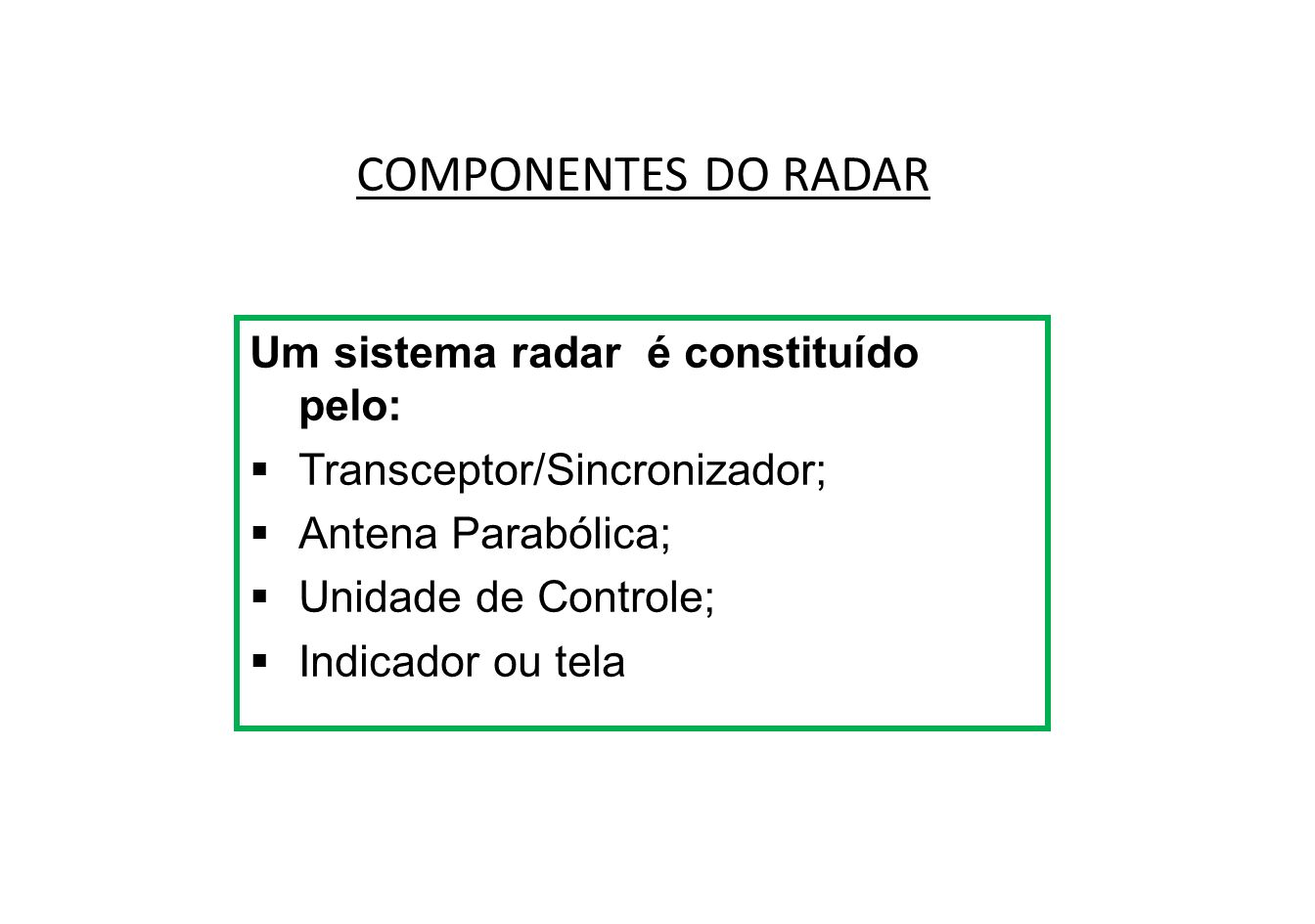 DIAGRAMA DO SISTEMA DE RADAR METEOROLÓGICO