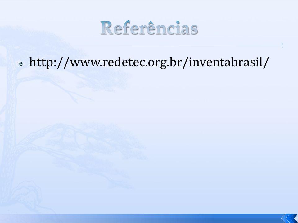 http://www.redetec.org.br/inventabrasil/