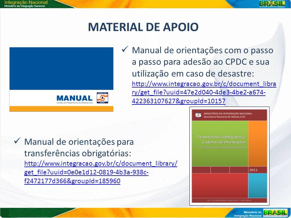 Manual de orientações com o passo a passo para adesão ao CPDC e sua utilização em caso de desastre: http://www.integracao.gov.br/c/document_libra ry/g