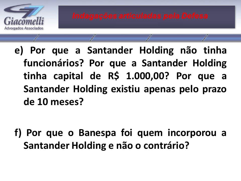 Alegações da Procuradoria da Fazenda Nacional e) Por que a Santander Holding não tinha funcionários.