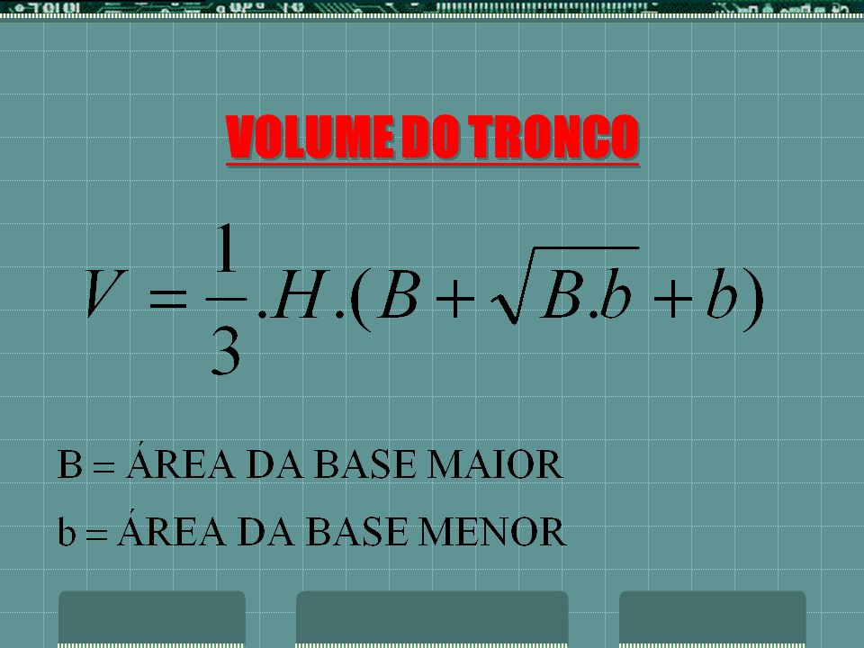 VOLUME DO TRONCO