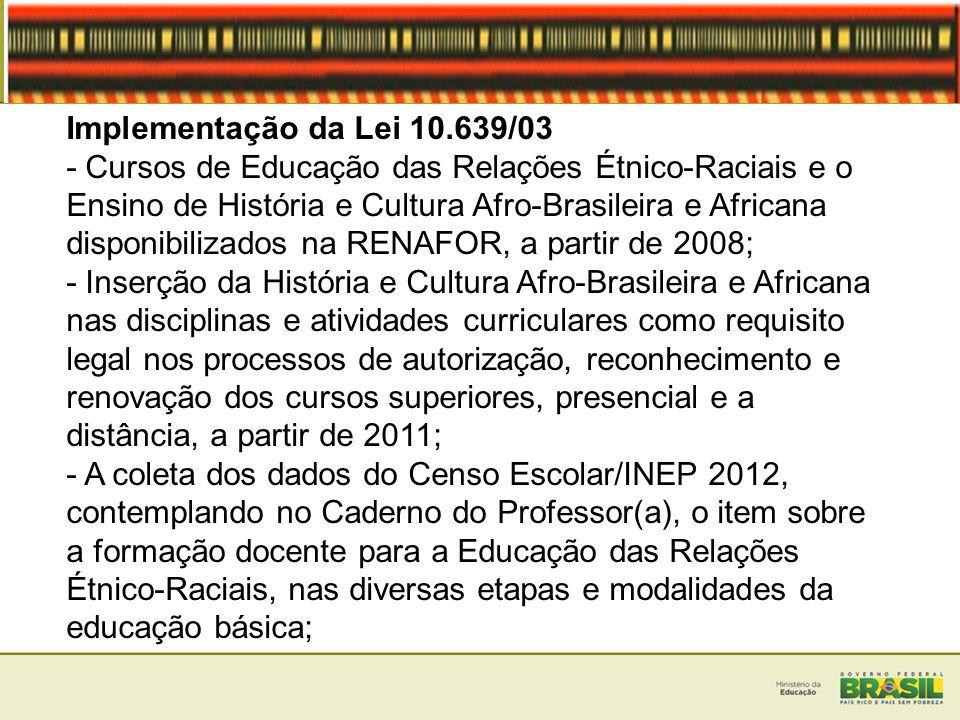 Implementação da Lei 10.639/03 - Cursos de Educação das Relações Étnico-Raciais e o Ensino de História e Cultura Afro-Brasileira e Africana disponibil