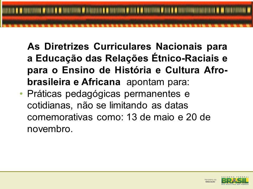 Marcos Legais 2003 – Lei nº 10.639 que inclui nos currículo oficial da Rede de Ensino a obrigatoriedade da temática História e Cultura Afro-Brasileira; 2004 - Diretrizes Curriculares Nacionais para a Educação das Relações Étnico-Raciais e para o Ensino de História e Cultura Afro-Brasileira e Africana; 2009 - Plano Nacional de Implementação das Diretrizes Curriculares Nacionais para Educação das Relações Étnico-Raciais e para o Ensino de História e Cultura Afro-brasileira e Africana;