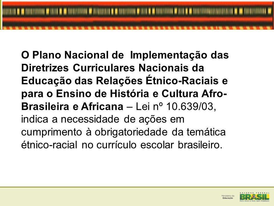 O Plano Nacional de Implementação das Diretrizes Curriculares Nacionais da Educação das Relações Étnico-Raciais e para o Ensino de História e Cultura