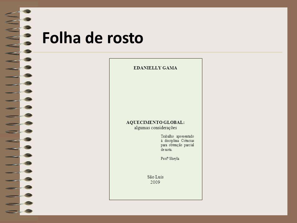Elementos Pré-textuais Sumário Descrição das seções ou tópicos do trabalho e com a devida paginação.