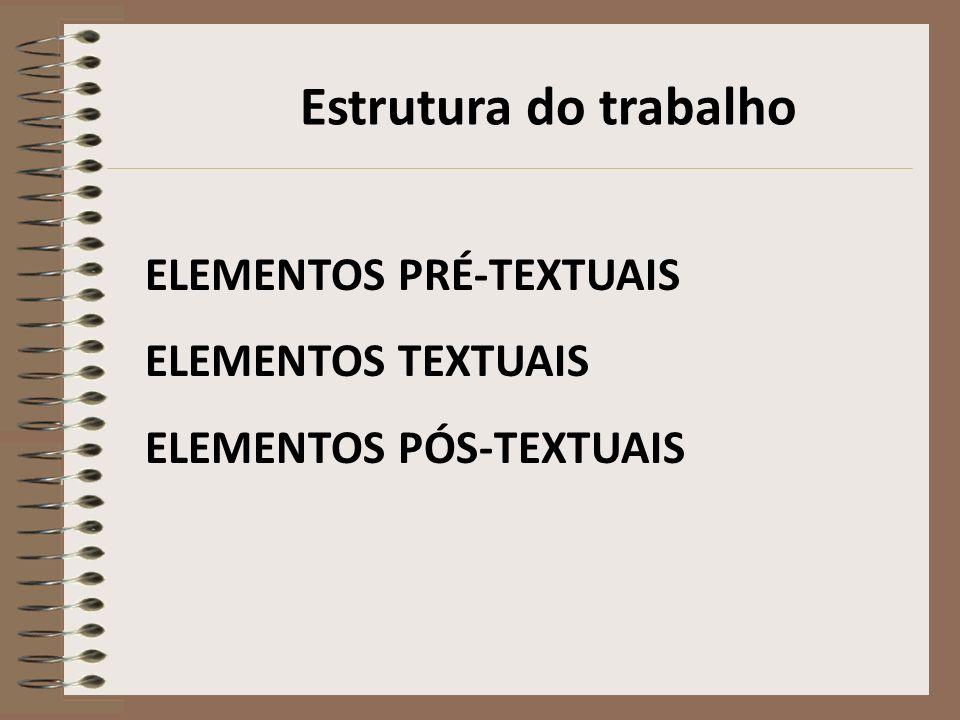 Elementos Pré-textuais Capa Folha de rosto Sumário