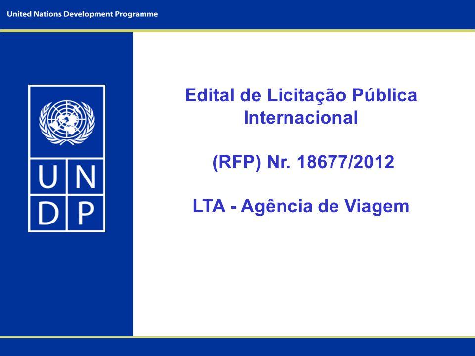 Edital de Licitação Pública Internacional (RFP) Nr. 18677/2012 LTA - Agência de Viagem