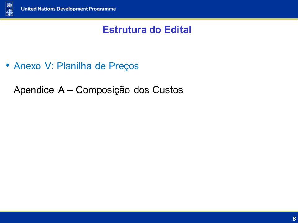 19 Resultado final da avaliação das propostas De acordo com o disposto no Anexo I – Instrução aos Licitantes, Item E 5, será selecionada a proposta classificada que apresentar a menor média..............................................