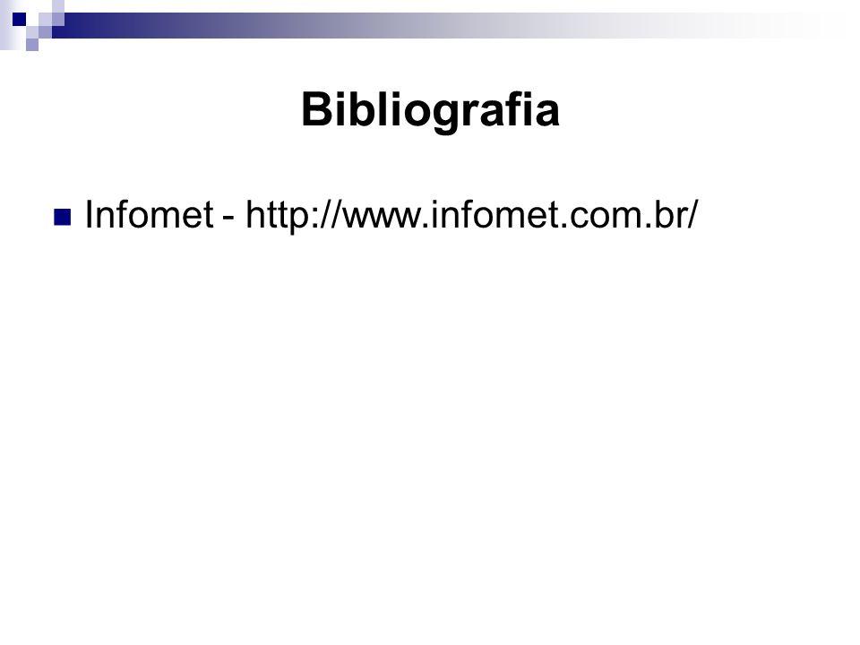 Bibliografia Infomet - http://www.infomet.com.br/