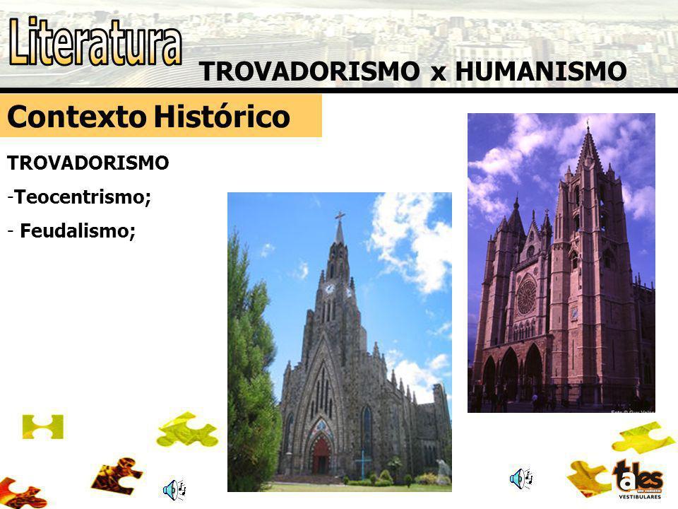 TROVADORISMO x HUMANISMO Contexto Histórico TROVADORISMO Os historiadores costumam limitar o Trovadorismo entre os anos de 1189 (ou 1198?) e 1385.
